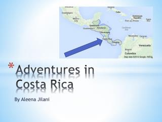 Adventures in Costa Rica