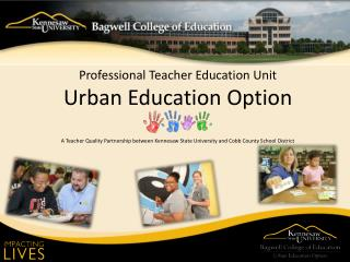 Professional Teacher Education Unit Urban Education Option