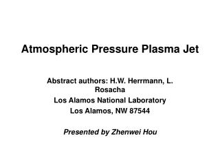 Atmospheric Pressure Plasma Jet