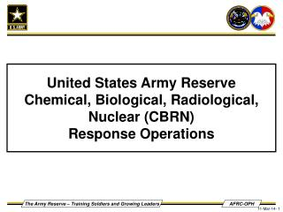 United States Army Reserve Chemical, Biological, Radiological, Nuclear (CBRN)  Response Operations