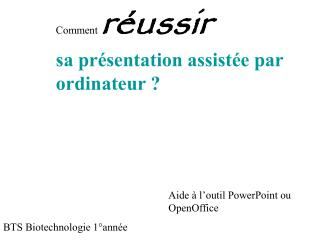 Comment r ussir  sa pr sentation assist e par  ordinateur