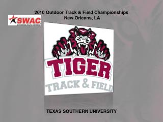 2010 Outdoor Track & Field Championships  New Orleans, LA