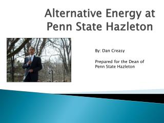 Alternative Energy at Penn State Hazleton