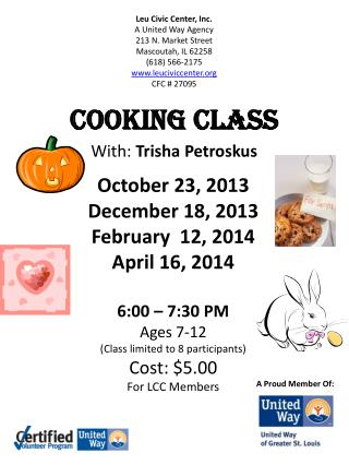Cooking Class With:  Trisha  Petroskus