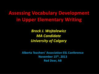 Assessing Vocabulary Development in Upper Elementary Writing