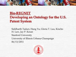 Bio-REGNET Developing an Ontology for the U.S. Patent System
