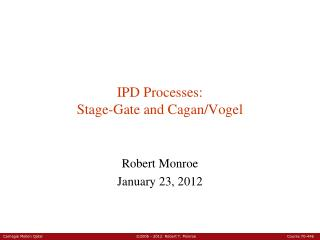 IPD Processes: Stage-Gate and Cagan/Vogel