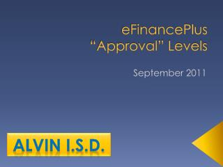 "eFinancePlus ""Approval"" Levels"