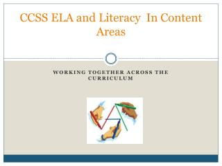 CCSS ELA and Literacy  In Content Areas