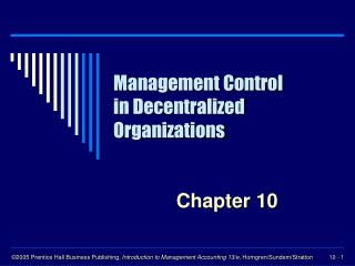 Management Control in Decentralized Organizations