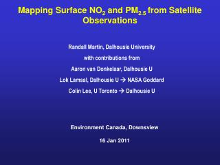 Mapping Surface NO 2  and PM 2.5  from Satellite Observations