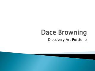 Dace Browning