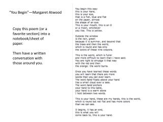 """You Begin""—Margaret Atwood"