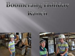 Boomerang Holiday Ranch