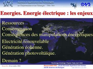 Ressources Consommation Conséquences des manipulations énergétiques