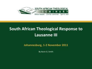 South African Theological Response to Lausanne III