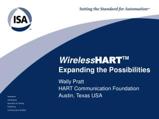 PPT - Wireless HART TM Expanding the Possibilities