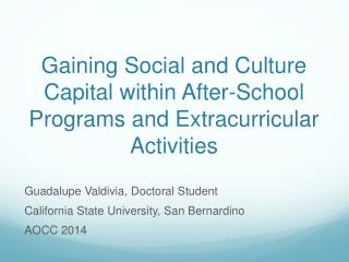 Gaining Social and Culture Capital within After-School Programs and Extracurricular Activities