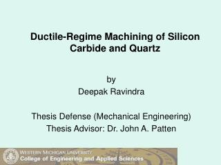 Ductile-Regime Machining of Silicon Carbide and Quartz