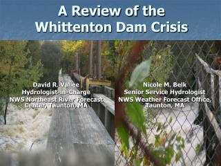 A Review of the  Whittenton  Dam Crisis