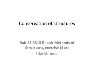 Conservation of structures