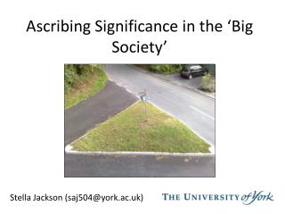 Ascribing Significance in the 'Big Society'