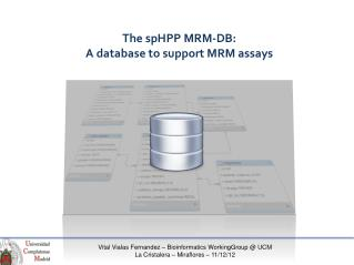 The spHPP  MRM-DB: A  database to support  MRM  assays
