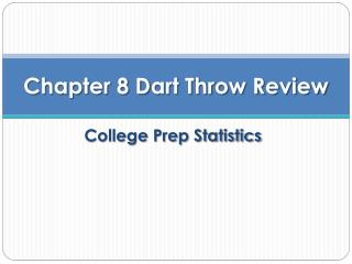 Chapter 8 Dart Throw Review