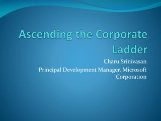 Ascending the Corporate Ladder