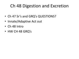 Ch  48 Digestion and Excretion