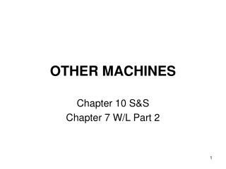 OTHER MACHINES