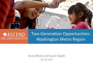 Two-Generation Opportunities: Washington Metro Region