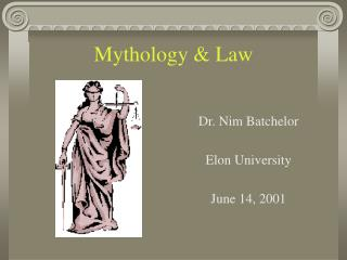 Mythology & Law