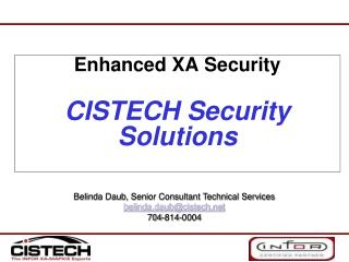 Enhanced XA Security CISTECH Security Solutions