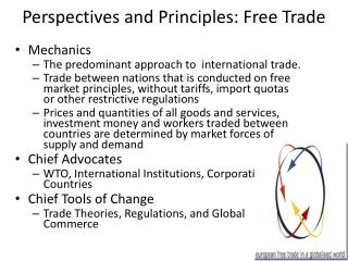 Perspectives and Principles: Free Trade