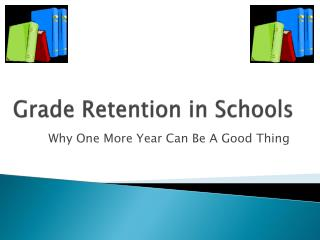 Grade Retention in Schools