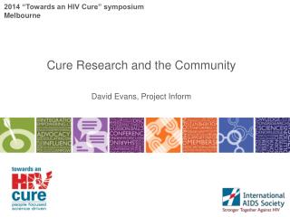 "2014 ""Towards an HIV Cure"" symposium Melbourne"