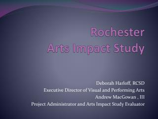 Rochester  Arts Impact Study