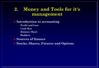 2.Money and Tools for its management