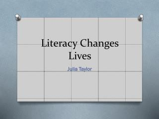 Literacy Changes Lives