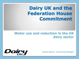 Dairy UK and the Federation House Commitment