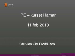 PE – kurset Hamar 11 feb 2010