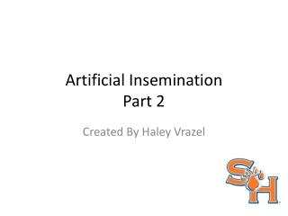 Artificial Insemination  Part 2