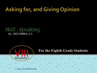 Asking for, and Giving Opinion Skill : Speaking