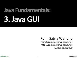 Java Fundamentals : 3.  Java GUI