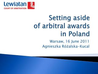 Setting aside of  arbitral awards in  Poland
