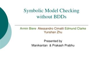 Symbolic Model Checking without BDDs