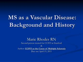 MS as a Vascular Disease: Background and History