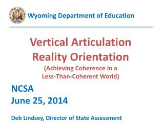 Vertical Articulation Reality Orientation (Achieving Coherence in a  Less-Than-Coherent World)