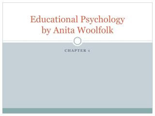 Educational Psychology by Anita Woolfolk